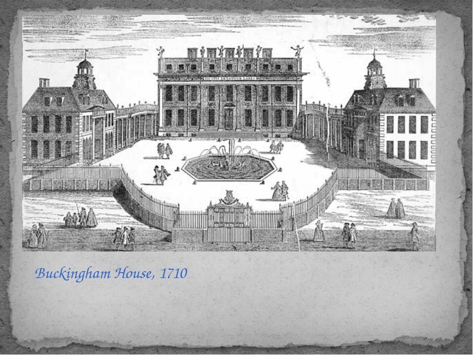 Buckingham House, 1710