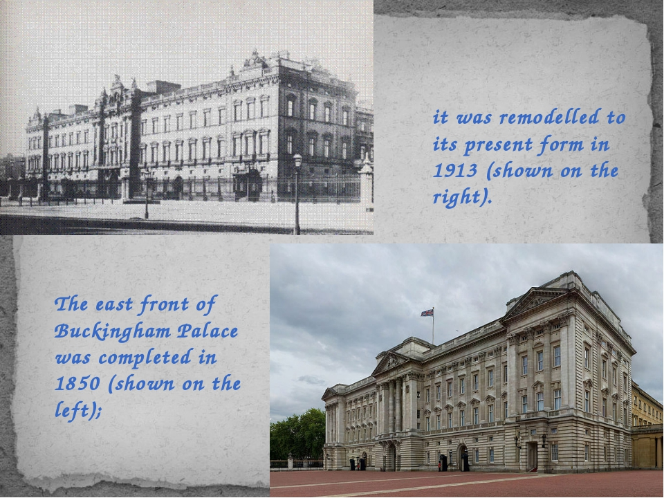 it was remodelled to its present form in 1913 (shown on the right). The east...