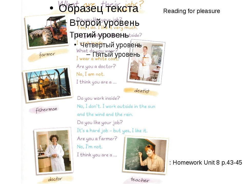 : Homework Unit 8 p.43-45 Reading for pleasure
