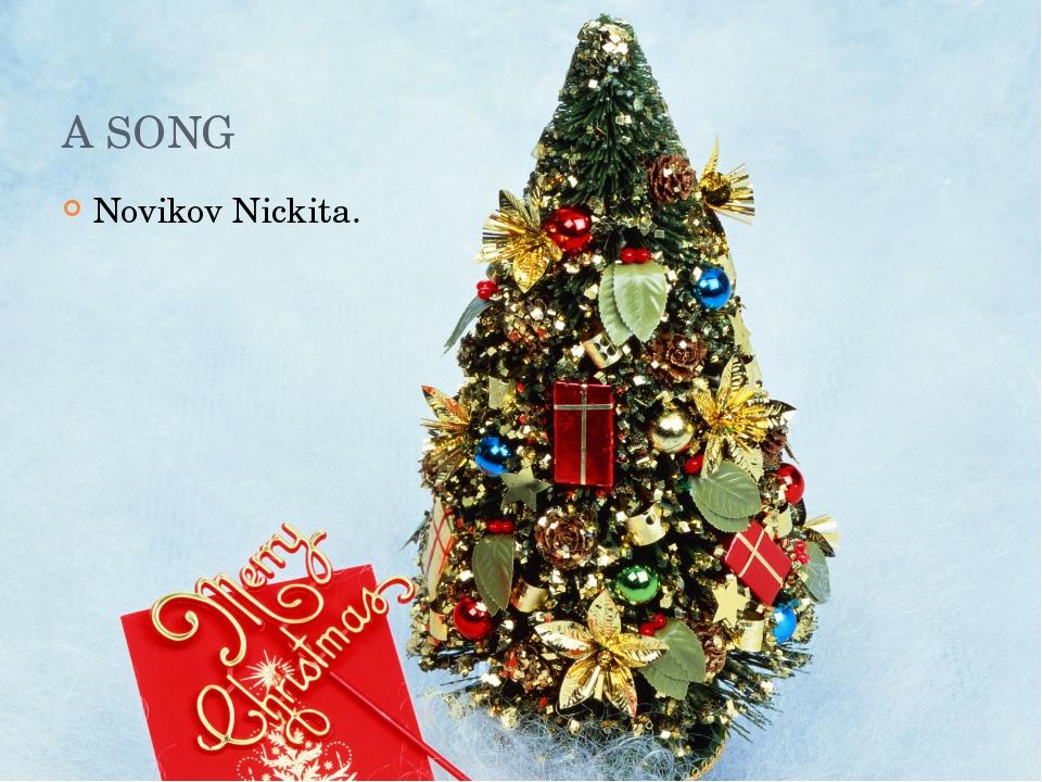 A SONG Novikov Nickita.