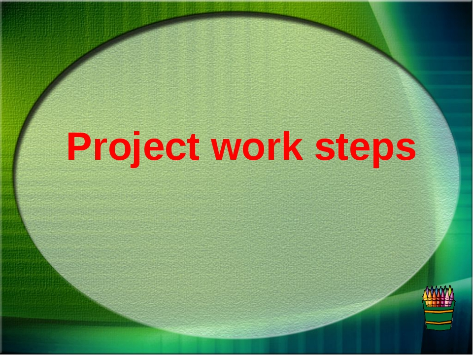 Project work steps