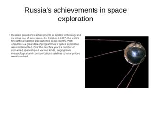 Russia's achievements in space exploration Russia is proud of its achievement