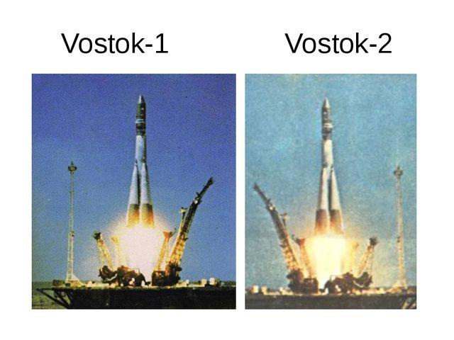 Vostok-1 Vostok-2