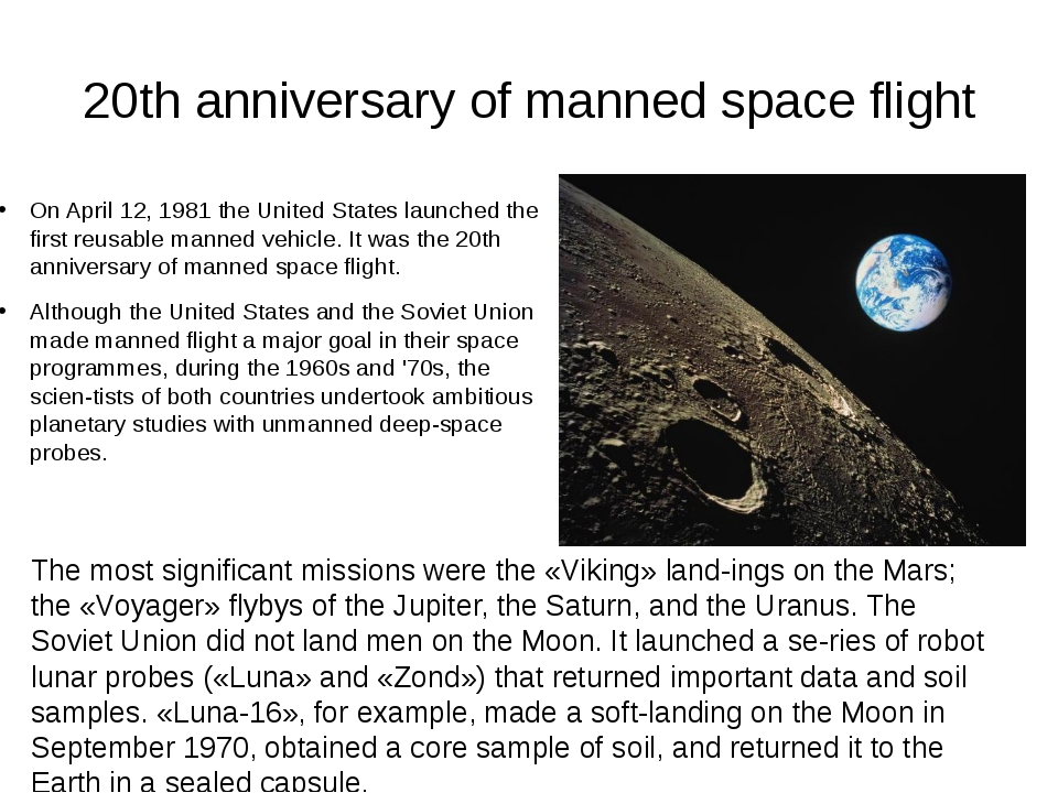 20th anniversary of manned space flight On April 12, 1981 the United States l...
