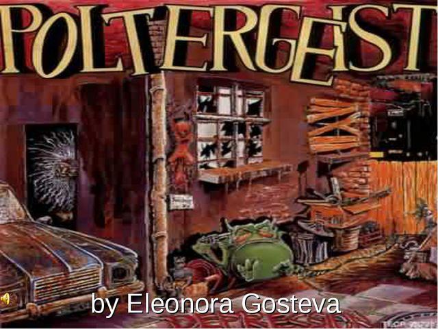 by Eleonora Gosteva
