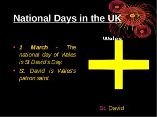 National Days in the UK 1 March - The national day of Wales is St David's Day