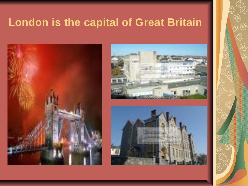 London is the capital of Great Britain