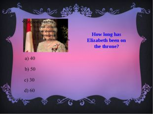 How long has Elizabeth been on the throne?