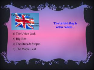 The british flag is often called…