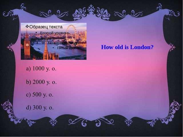 How old is London?