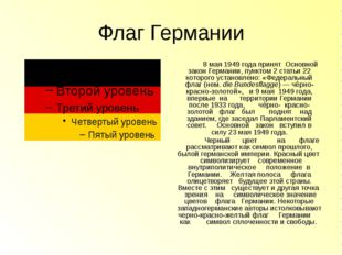 Флаг Германии 8 мая1949 годапринят Основной закон Германии, пунктом 2 стать