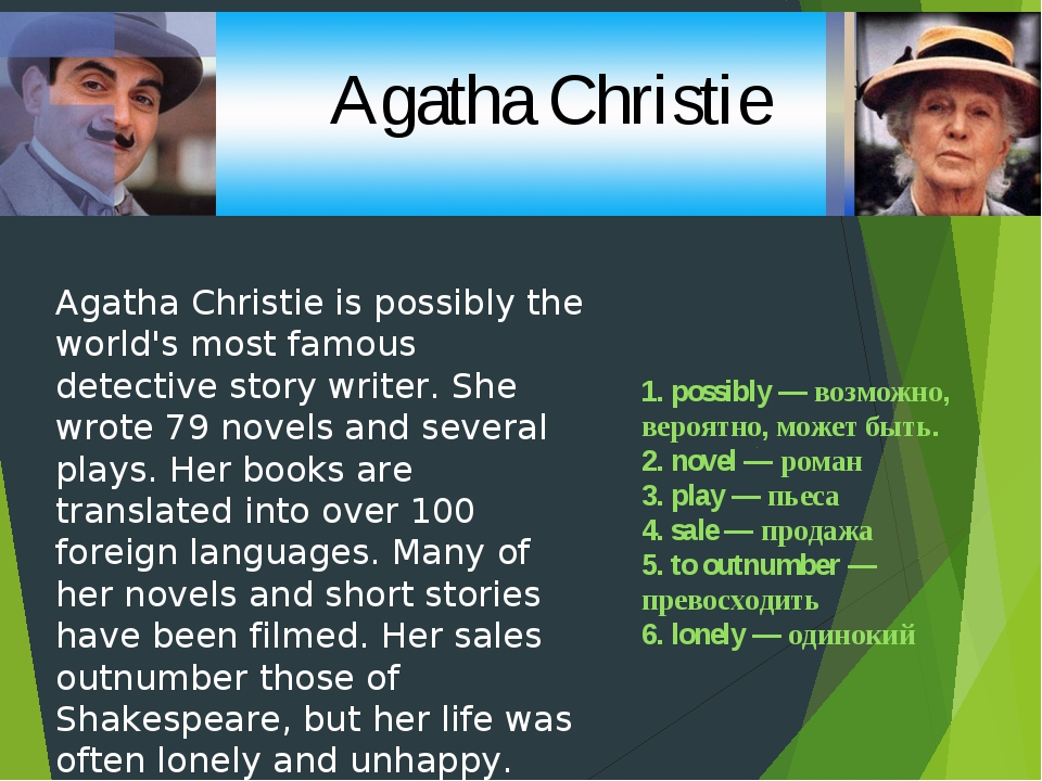 Agatha Christie is possibly the world's most famous detective story writer. S...