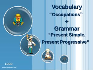 "Vocabulary ""Occupations"" + Grammar ""Present Simple, Present Progressive"" www."