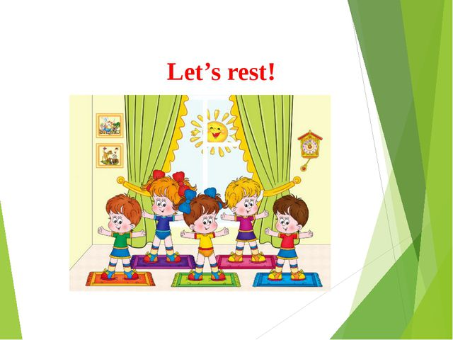 Let's rest!