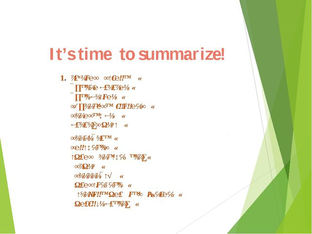 It's time to summarize!