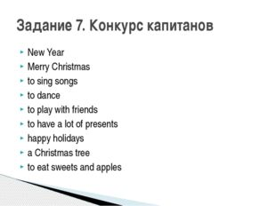 New Year Merry Christmas to sing songs to dance to play with friends to have