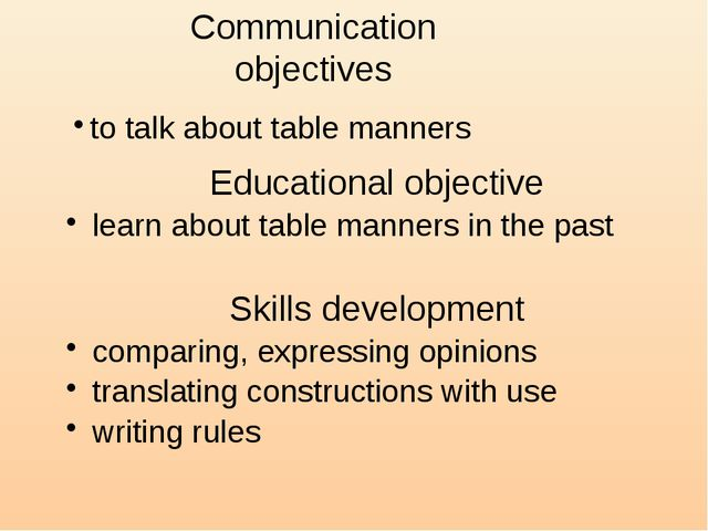 Educational objective learn about table manners in the past Skills developme...