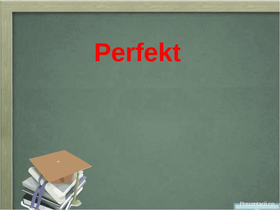 Perfekt Prezentacii.com