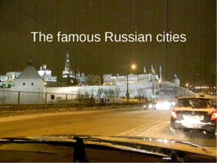 The famous Russian cities 5 form