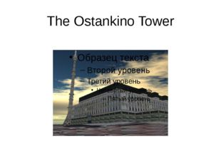 The Ostankino Tower