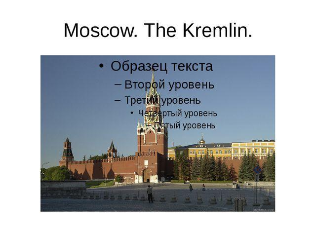 Moscow. The Kremlin.