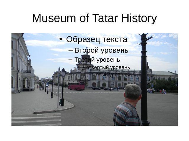 Museum of Tatar History