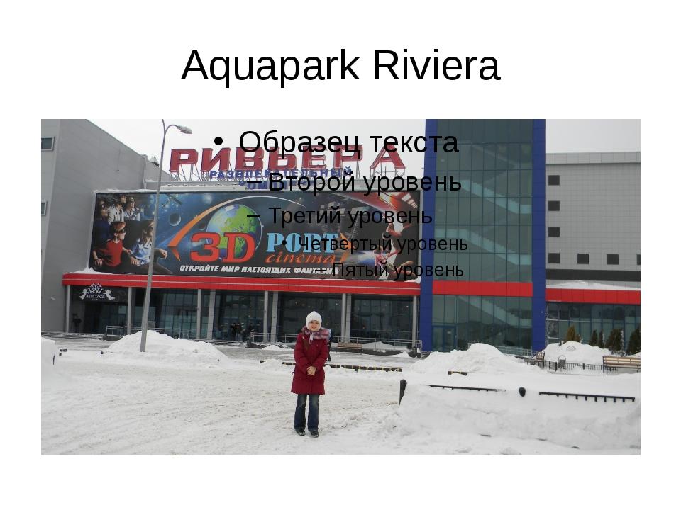 Aquapark Riviera