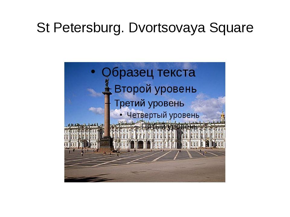 St Petersburg. Dvortsovaya Square