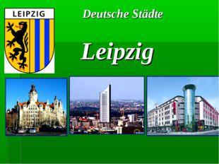 Deutsche Städte Leipzig