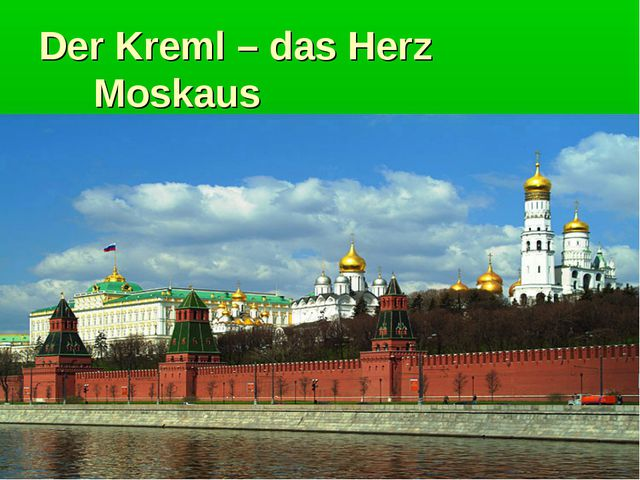 Der Kreml – das Herz Moskaus