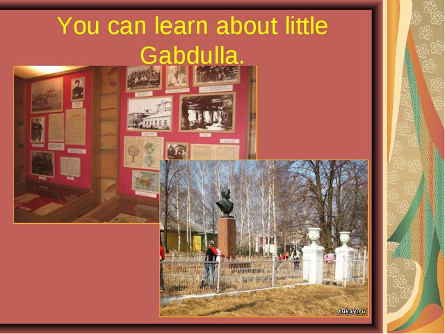 You can learn about little Gabdulla.