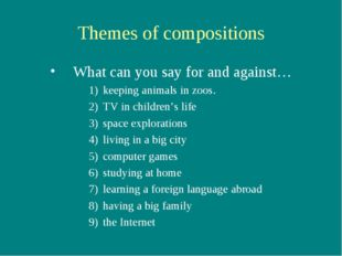 Themes of compositions What can you say for and against… keeping animals in z