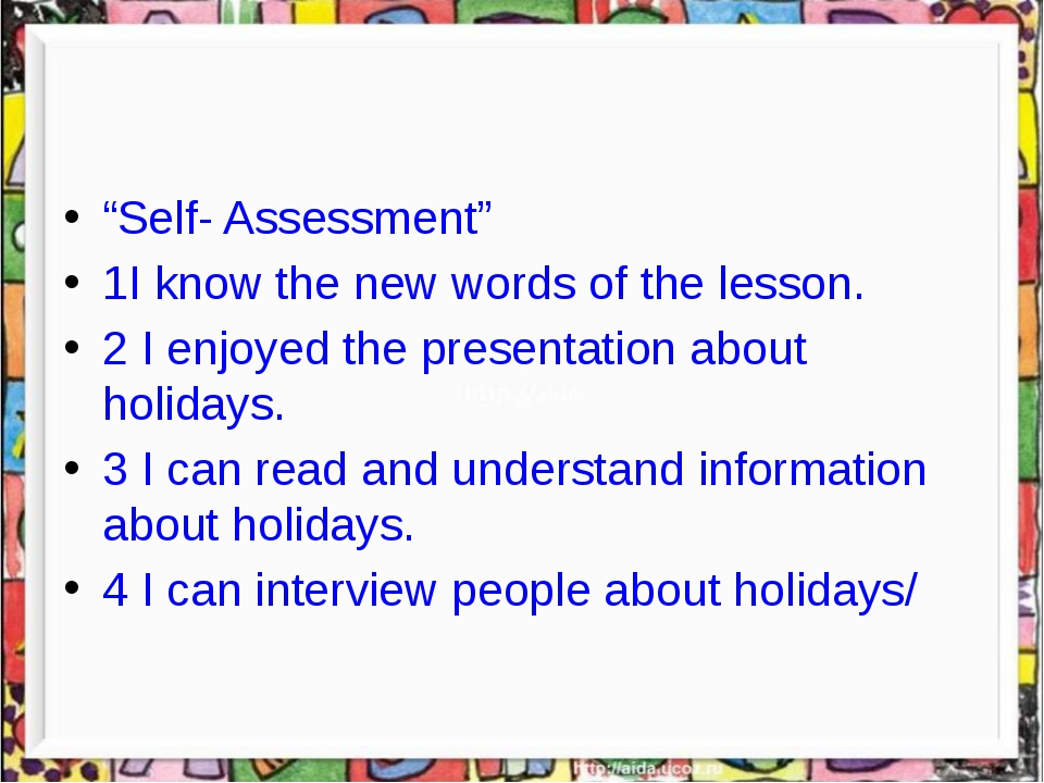 """""""Self- Assessment"""" 1I know the new words of the lesson. 2 I enjoyed the pres..."""
