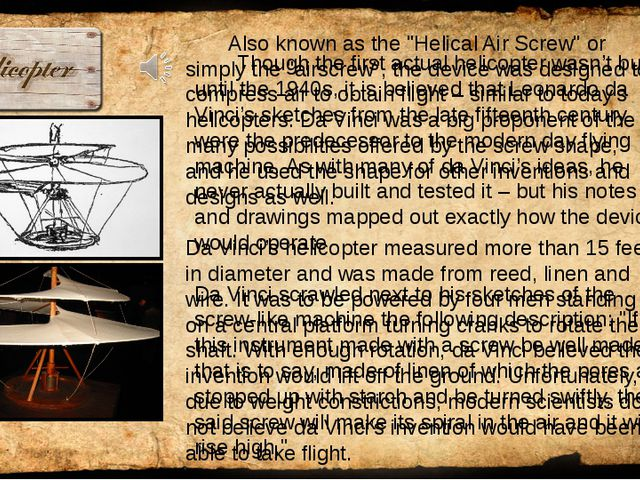 One thing Leonardo da Vinci may have understood better than any of his conte...