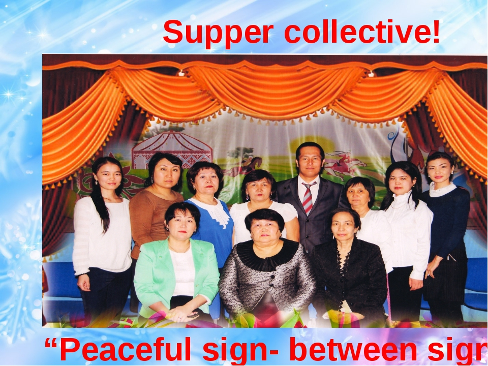 "Supper collective! ""Peaceful sign- between sign"""