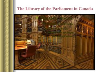 The Library of the Parliament in Canada The first National Library in the cou
