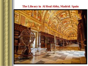 The Library in Al Real Abby, Madrid. Spain The oldest library in Spain.