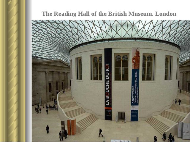 The Reading Hall of the British Museum. London It is situated in the yard of...