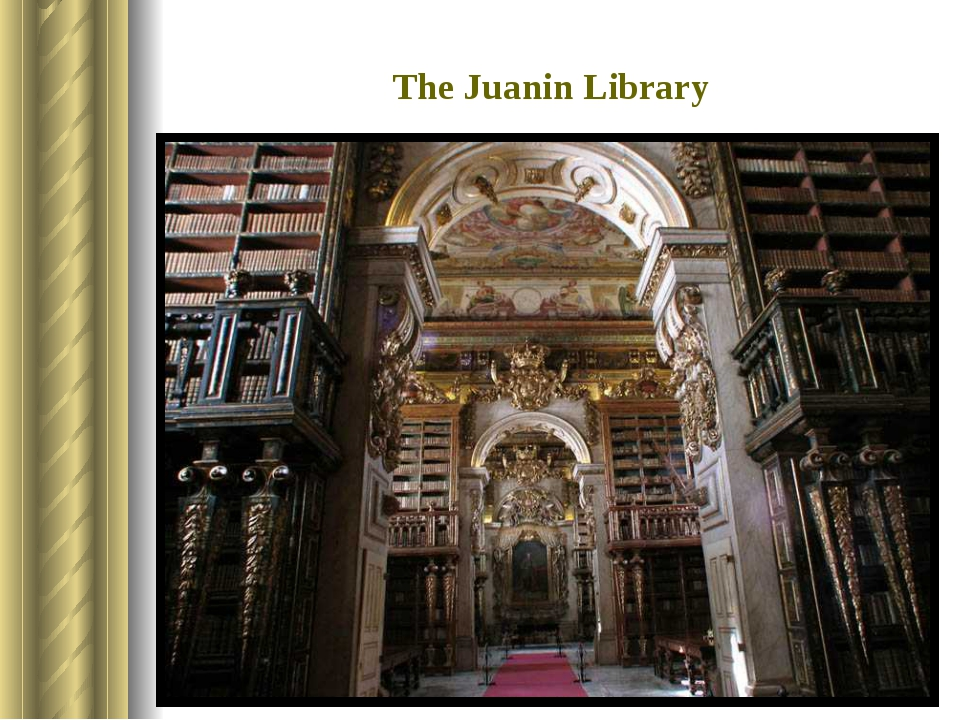 The Juanin Library It was built in the 18-th century. It is situated in Coimb...