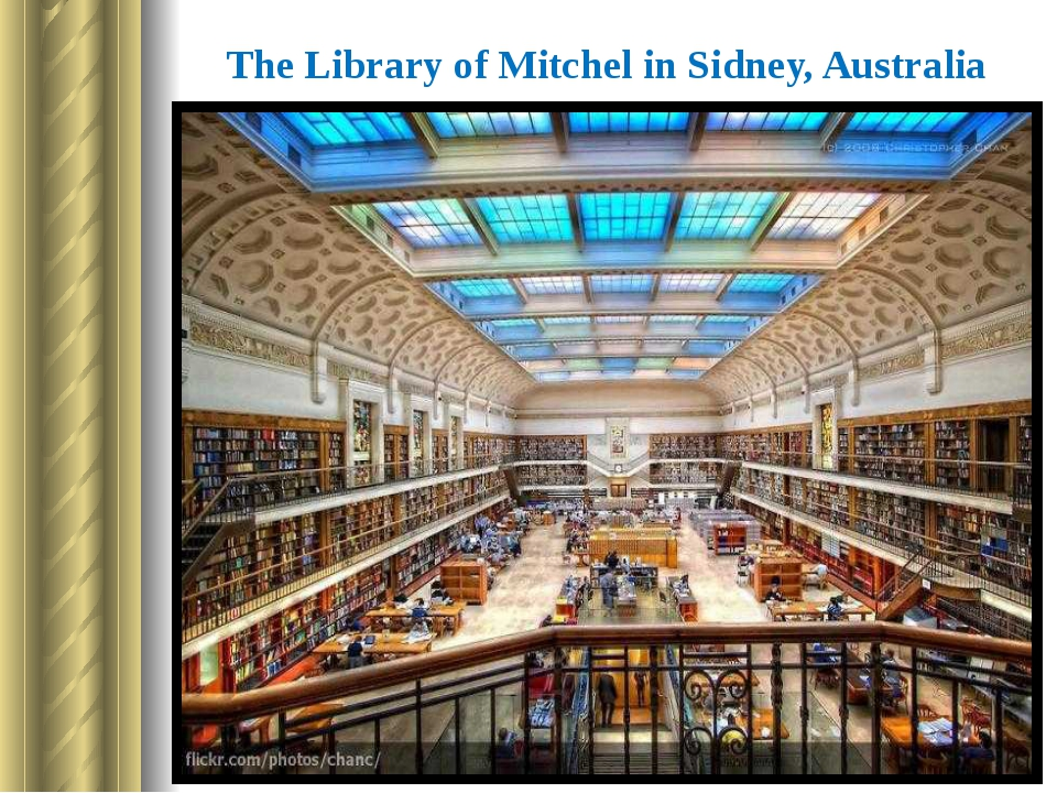 The Library of Mitchel in Sidney, Australia The first National Library in the...