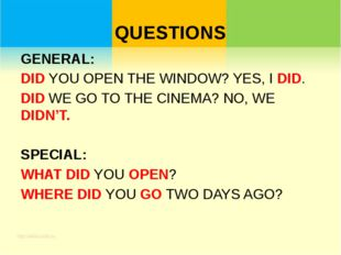 QUESTIONS GENERAL: DID YOU OPEN THE WINDOW? YES, I DID. DID WE GO TO THE CINE