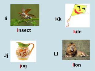 Ii Jj Kk Ll insect jug kite lion