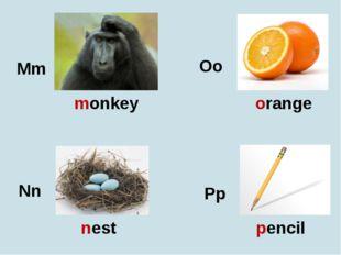 Mm Nn Oo Pp monkey nest orange pencil
