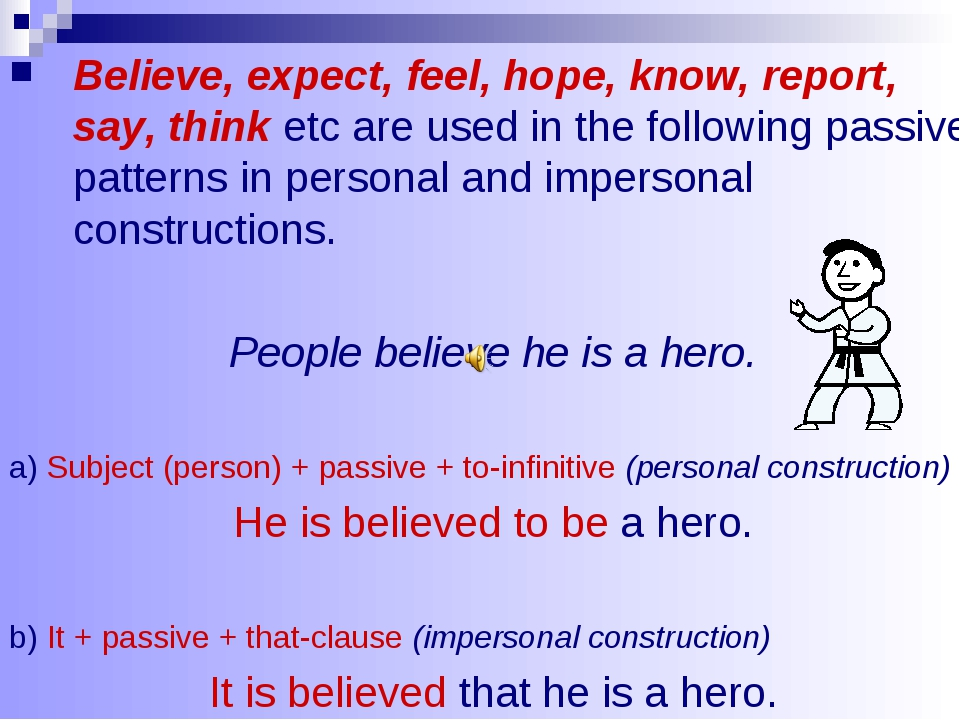 Believe, expect, feel, hope, know, report, say, think etc are used in the fol...