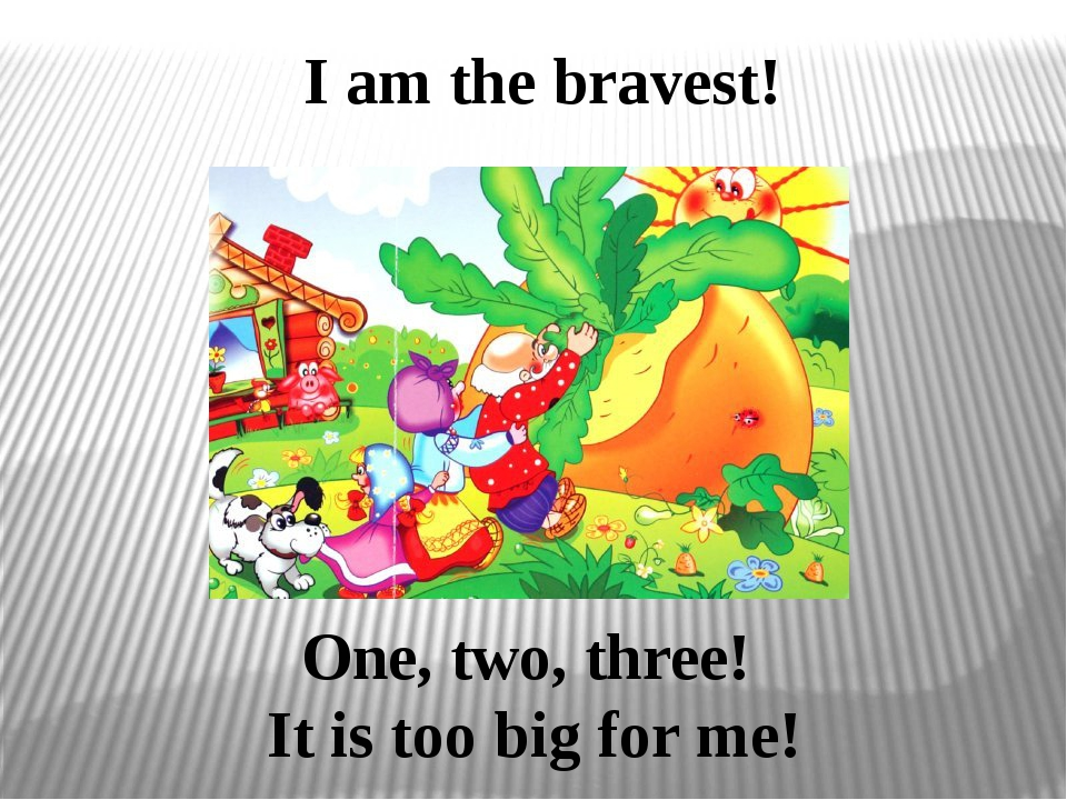 I am the bravest! One, two, three! It is too big for me!