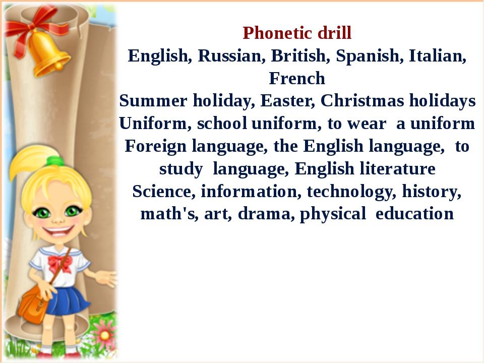 Phonetic drill English, Russian, British, Spanish, Italian, French Summer ho...
