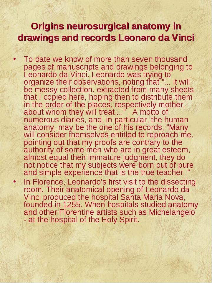 Origins neurosurgical anatomy in drawings and records Leonaro da Vinci To da...