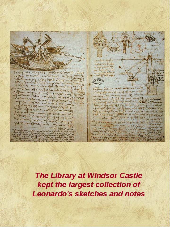 The Library at Windsor Castle kept the largest collection of Leonardo's sketc...