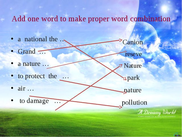 Add one word to make proper word combination a national the … Grand … a natur...