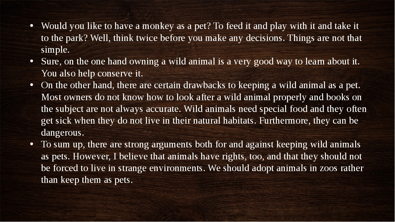 Would you like to have a monkey as a pet? To feed it and play with it and tak...